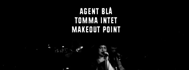 Garageland | Agent Blå / Tomma Intet / Makeout Point