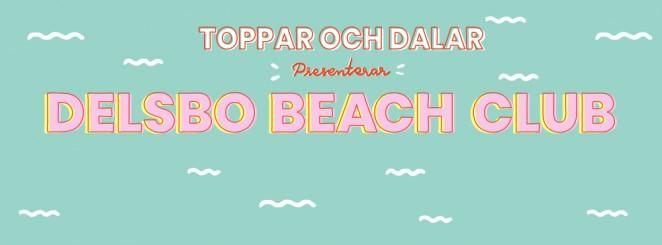 Toppar & Dalar | Live: Delsbo Beach Club