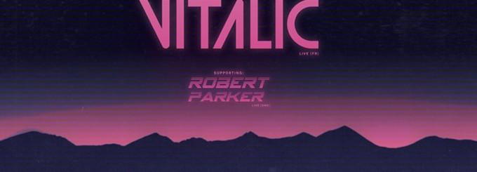 Vitalic | Robert Parker | DJs VHS Vision