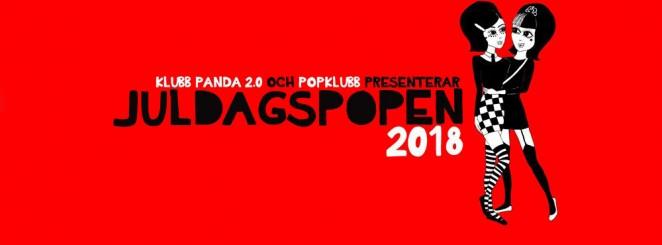 Juldagspopen 2018 | Klubb Panda 2.0 | Popklubb