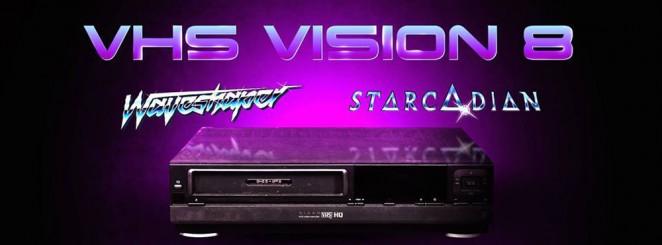 VHS Vision VIII | Starcadian (US) + Waveshaper