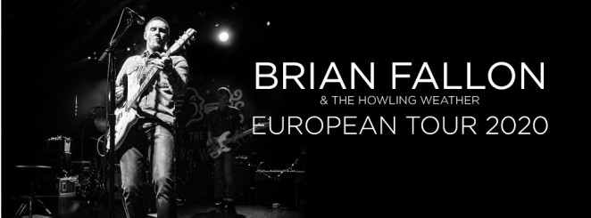 Brian Fallon & The Howling Weather | Chris Farren --> 29 april 2022