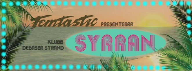 SYRRAN (Femtastic): EKA SCRATCH + MAY DAR