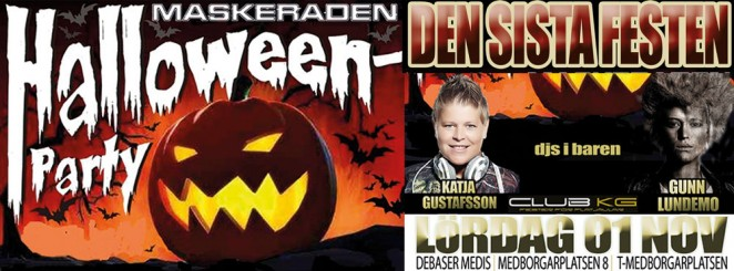 CLUB KG / DEN SISTA FESTEN / HALLOWEEN PARTY / MASKERADEN