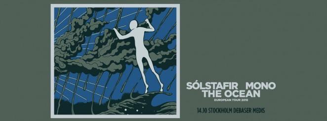 Solstafir + Mono + The Ocean