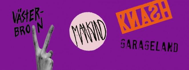 Västerbron | Mankind | Knash | DJs Garageland